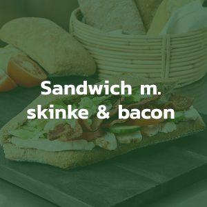 Sandwich med skinke og bacon