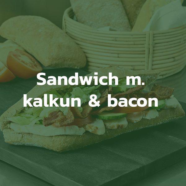 Sandwich med kalkun og bacon